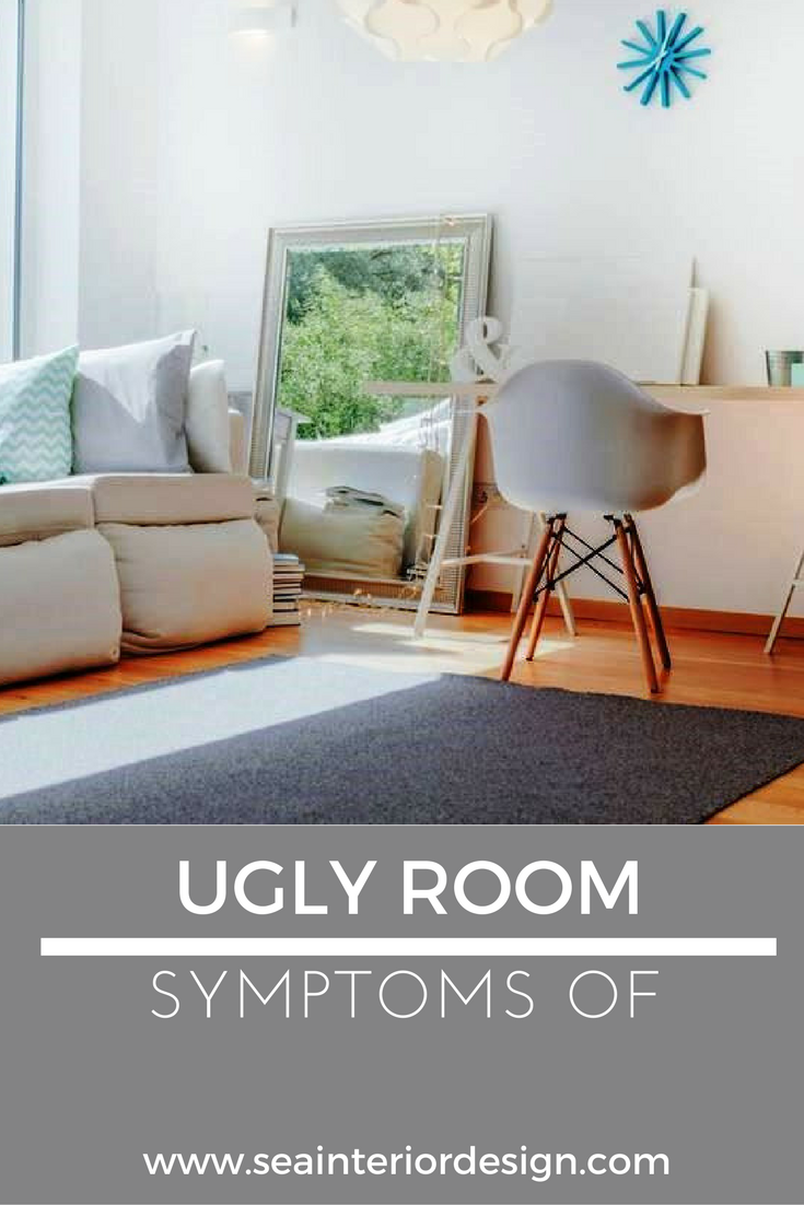 Symptoms Of An Ugly Room