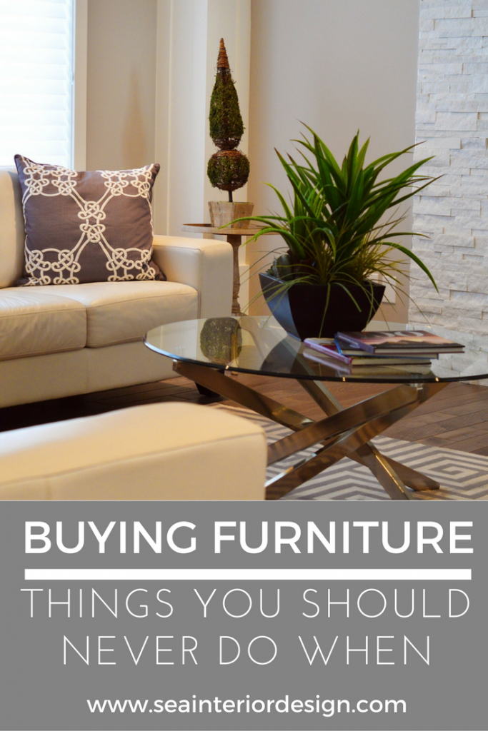 Things You Should Never Do When Buying Furniture