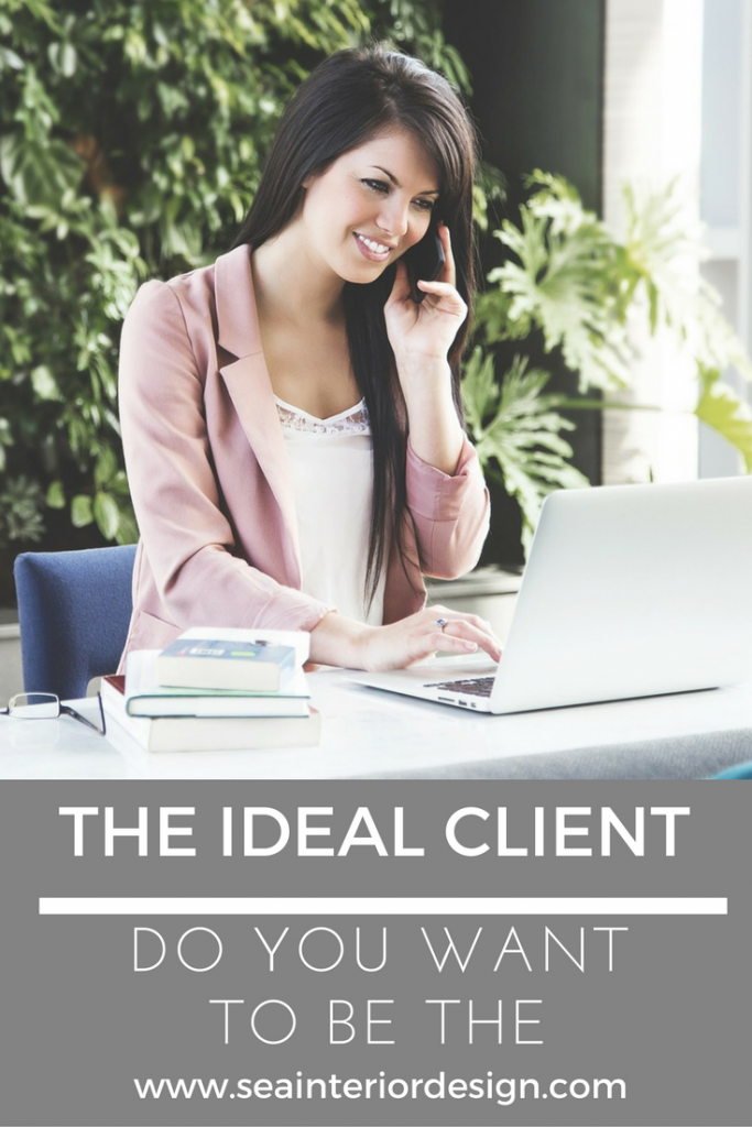 Do you want to be the ideal client?