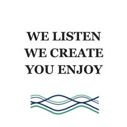 WE LISTEN WE CREATE YOU ENJOY